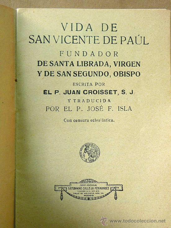 Libros antiguos: LIBRILLO CALLEJA, SAN VICENTE DE PAUL, FLORES CELESTES, VIDA DE SANTA LIBRADA - Foto 2 - 26236074