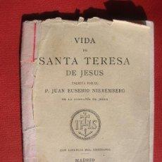 Libros antiguos: VIDA DE SANTA TERESA DE JESUS -AÑO 1882. Lote 26431811