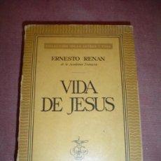 Libros antiguos: LIBRO, VIDA DE JESUS DE ERNESTO REMAN.. Lote 26591371
