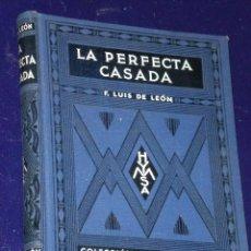 Libros antiguos: LA PERFECTA CASDA. POR FRAY LUIS DE LEÓN (1939). . Lote 26783603