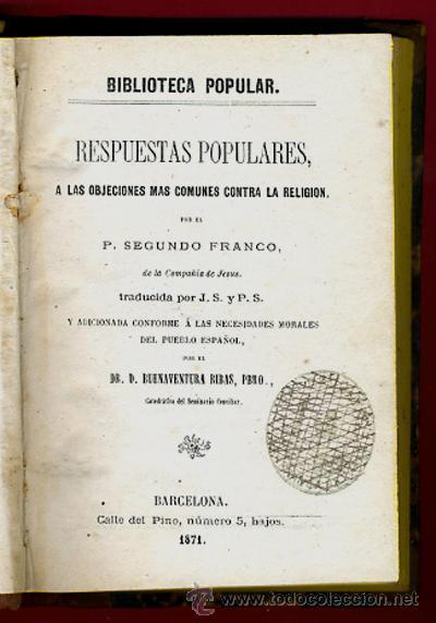 LIBROS 2 TOMOS, RESPUESTAS POPULARES A LAS OBJECIONES COMUNES CONTRA LA RELIGION,1871 ,ORIGINALES (Libros Antiguos, Raros y Curiosos - Religión)