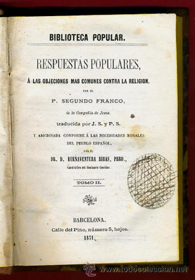 Libros antiguos: LIBROS 2 TOMOS, RESPUESTAS POPULARES A LAS OBJECIONES COMUNES CONTRA LA RELIGION,1871 ,ORIGINALES - Foto 5 - 26980457