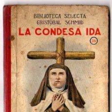Libros antiguos: LA CONDESA IDA. EDITORIAL RAMÓN SOPENA. . 1926. CRISTOBAL SCHMID. Lote 27516347