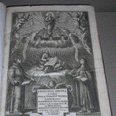 Libros antiguos: (M-3.5) HISTORIA DIVINA Y DE LA VIRGEN MARIA MADRE DE DIOS - VILLA DE AGREDA , MDCCV. Lote 27660173