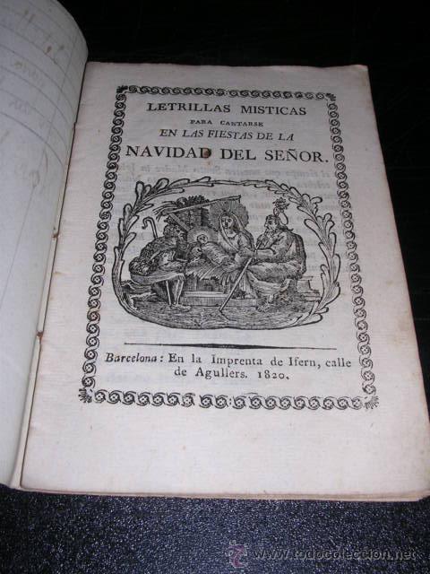 LETRILLAS MISTICAS PARA CANTARSE EN LAS FIESTAS DE LA NAVIDAD DEL SEÑOR,BARCELONA 1820 IMP. DE IFERN (Libros Antiguos, Raros y Curiosos - Religión)