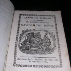 Libros antiguos: LETRILLAS MISTICAS PARA CANTARSE EN LAS FIESTAS DE LA NAVIDAD DEL SEÑOR,BARCELONA 1820 IMP. DE IFERN. Lote 27869172