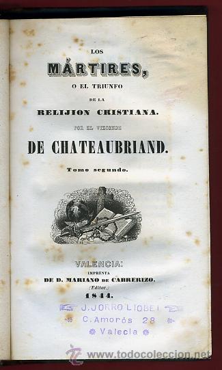 LIBRO LOS MARTIRES O EL TRIUNFO DE LA RELIGION CRISTIANA, VALENCIA 1844, CHATEAUBRIAND, 2 TOMOS (Libros Antiguos, Raros y Curiosos - Religión)