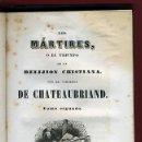 Libros antiguos: LIBRO LOS MARTIRES O EL TRIUNFO DE LA RELIGION CRISTIANA, VALENCIA 1844, CHATEAUBRIAND, 2 TOMOS . Lote 27978416