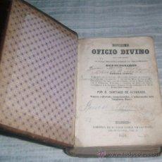 Libros antiguos: NOVISIMO OFICIO DIVINO AÑO 1859. Lote 28264233