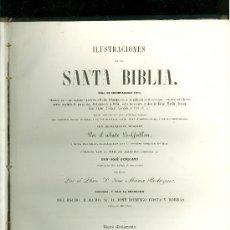 Libros antiguos: ILUSTRACIONES DE LA SANTA BIBLIA. 1854. 2 TOMOS. PUIGGARI.. Lote 28267693
