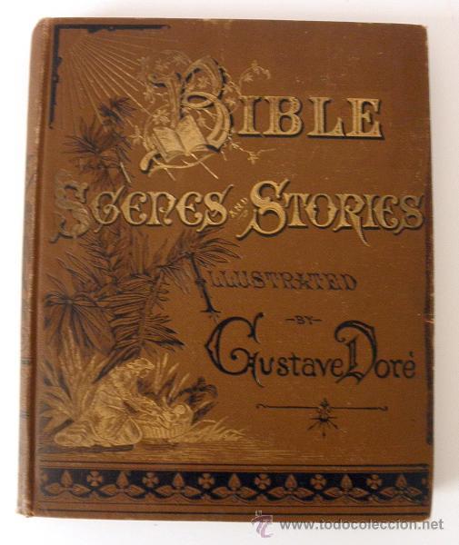 Libros antiguos: 1883 BIBLIA ILUSTRACIONES DE GUSTAVE DORE ESCENAS E HISTORIA PARA LOS JOVENES - Foto 3 - 28369599