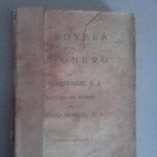 Libros antiguos: NOVELA DE UN MISIONERO. Lote 28460934