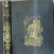 Libros antiguos: GATELL : ESCENAS BÍBLICAS - ANTIGUO TESTAMENTO (1867). Lote 28540397