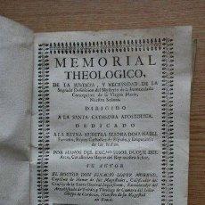 Libros antiguos: MEMORIAL THEOLOGICO, DE LA JUSTICIA, Y NECESSIDAD DE LA SAGRADA DEFINICIÓN DEL MYSTERIO DE LA.... Lote 28670052