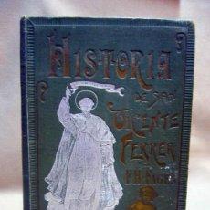 Libros antiguos: ANTIGUO LIBRO, DE 1903, HISTORIA DE SAN VICENTE FERRER, F. H. FAGES, TOMO PRIMERO, 440 PAGINAS. Lote 28769823