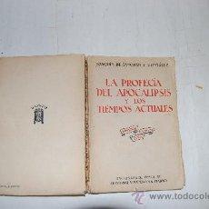 Libros antiguos: LA PROFECÍA DEL APOCALIPSIS Y LOS TIEMPOS ACTUALES. JOAQUÍN DE SANGRÁN Y GONZÁLEZ RM54656. Lote 28957816