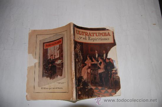 ULTRATUMBA Y EL ESPIRITISMO . CARLYLE B. HAYNES . RM54662 (Libros Antiguos, Raros y Curiosos - Religión)