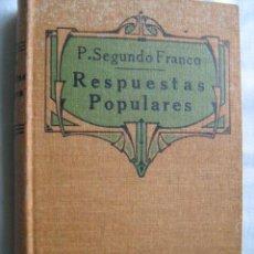 Old books - RESPUESTAS POPULARES A LAS OBJECIONES MÁS COMUNES CONTRA LA RELIGIÓN. FRANCO, Segundo. 1926 - 29541839