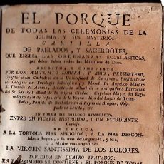 Libros antiguos: EL PORQUÉ DE TODAS LAS CEREMONIAS DE LA IGLESIA Y SUS MYSTERIOS , ANTONIO LOBERA, LIBRERO FIGUERAS. Lote 29679609