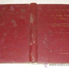 Libros antiguos: RELACIONES TEOLÓGICAS DEL MESTRO FRAY FRANCISCO DE VITORIA. TOMO IIIFR LUIS G. ALONSO GETINO RM55807. Lote 29850549