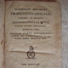 Libros antiguos: SACROSANCTI OECUMENICI TRIDENTINI CONCILII. CANONES ET DECRETA. NICOLAI PEREZ. MATRITI, 1799. Lote 29878203