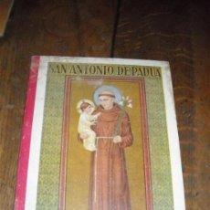 Libros antiguos: SAN ANTONIO DE PADUA. Lote 29985160