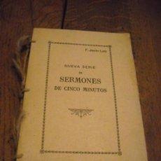 Libros antiguos - NUEVA SERIE DE SERMONES DE CINCO MINUTOS POR FRANCISCO JAVIER LUTZ - 29985444