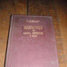 Libros antiguos - SERMONES DE CINCO MINUTOS 1 SERIE POR F, JAVIER LUTZ - 29985514