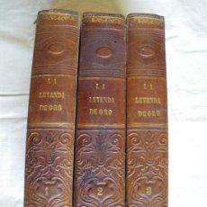Libros antiguos: LA LEYENDA DE ORO. SON 3 TOMOS. ESTA COMPLETA.. Lote 30049114