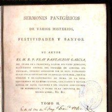 Libros antiguos: SERMONES PANEGÍRICOS DE VARIOS MISTERIOS, FESTIVIDADES Y SANTOS, GARCÍA, TOMO II, MADRID 1804. Lote 30077579