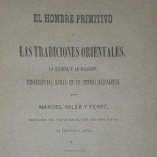 Libros antiguos: EL HOMBRE PRIMITIVO Y LAS TRADICIONES ORIENTALES. LA CIENCIA Y LA RELIGIÓN.(1881). Lote 30076549