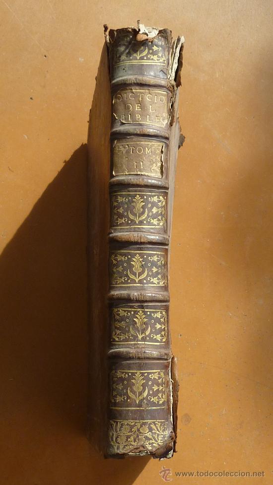 LIBRO EL GRAN DICCIONARIO DE LA BIBLIA. 1740. EN FRANCES. (Libros Antiguos, Raros y Curiosos - Religión)
