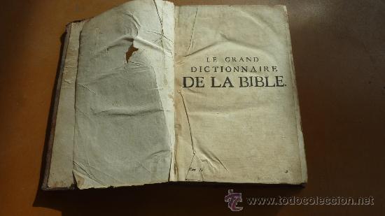 Libros antiguos: libro El gran diccionario de la Biblia. 1740. En frances. - Foto 4 - 30482284