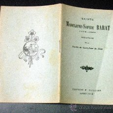 Libros antiguos: SANTA MADELEINE-SOPHIE BARAT /// FUNDADORA SAGRADO CORAZON ///. Lote 30479776