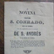 Libros antiguos: NOVENA DE SAN CONRADO. GRANADA: GERONIMO ALONSO 1867. Lote 30809945