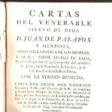 Libros antiguos: CARTAS DEL VENERABLE SIERVO DE DIOS, JUAN DE PALAFOX Y MENDOZA, MADRID, MANUEL MARTÍN, 1768. Lote 30979376