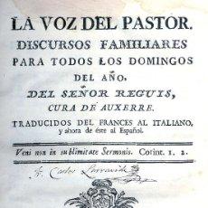 Alte Bücher - REGUIS. La voz del pastor. Discursos familiares. Madrid, 1773 - 31004462