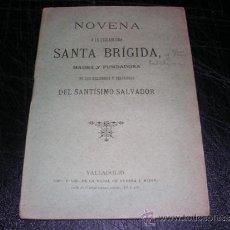 Libros antiguos: NOVENA A LA ESCLARECIDA SANTA BRIGIDA, VALLADOLID 1891, 44 PAG. Lote 31007605