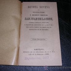 Libros antiguos: DEVOTA NOVENA A SAN JUAN DE LA CRUZ , BARCELONA 1886, 48 PAG, ENC, RUSTICA. Lote 31007687