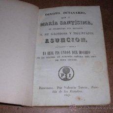 Libros antiguos: DEVOTO OCTAVARIO QUE A MARIA SANTISIMA A GLORIOSA Y TRIUMFANTE ASUNCION , BARCELONA 1841. Lote 31012680