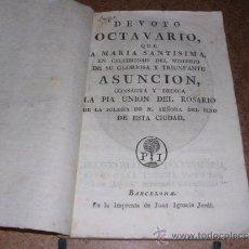 Libros antiguos: DEVOTO OCTAVARIO QUE A MARIA SANTISIMA A GLORIOSA Y TRIUMFANTE ASUNCION , BARCELONA S.XIX. Lote 31012704