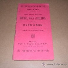 Libros antiguos: NOVENA DELS SANTS MARTIRS MAURICI, IGNES Y FRUCTUOS PATRONS DE LA CIUTAT DE MANRESA 1886. Lote 31070775