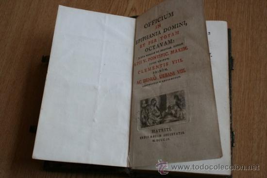 OFFICIUM IN EPIPHANIA DOMINI, ET PER TOTAM OCTAVAM: JUXTA MISSALE ET BREVIAR. (Libros Antiguos, Raros y Curiosos - Religión)
