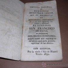 Libros antiguos: DEVOTA TRECENA DE SAN FRANCISCO DE PAULA 1830, 92 PAG, SEÑALES DE USO. Lote 31084394