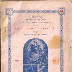 Libros antiguos: LA INMACULADA CONCEPCIÓN - NÚMERO EXTRA - JUBILEO 1904 - . Lote 31129699