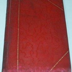 Libros antiguos: EL VIRGINAL ESPOSO DE MARIA Ó PREDICADOR JOSEFINO 1899- RARO- VER FOTOS Y LEER. Lote 31118300