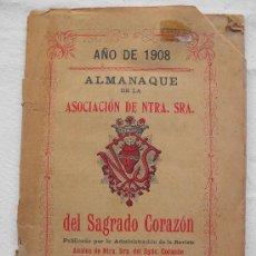 Libros antiguos: ALMANAQUE ASOCIACION NTRA. SRA. DEL SAGRADO CORAZON, BARCELONA AÑO 1908. Lote 31231099