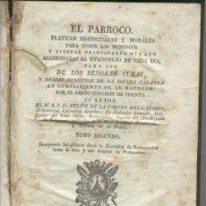 Libros antiguos: LIBRO ANTIGUO.RELIGION.EL PARROCO.TOMO II.EL PARROCO. FELIPE DE LA VIRGEN DEL CARMEN.ZARAGOZA.1828. . Lote 31261864
