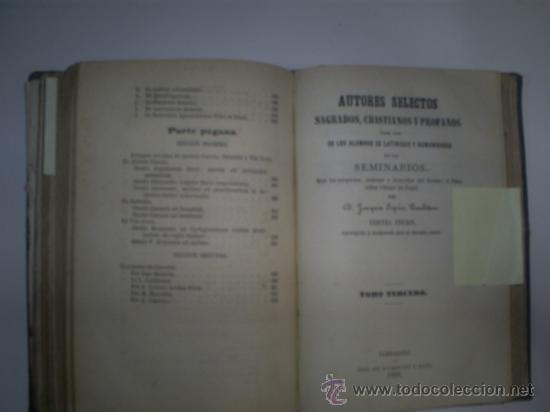 Libros antiguos: Autores Selectos Sagrados, Cristianos y Profanos para uso de los alumnos de Latinidad y 1869 RM57555 - Foto 4 - 31389868