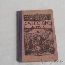 Libros antiguos: LIBRO CATECISMO DE PIO X. AÑO 1910.. Lote 31523690